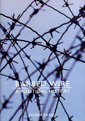 Barbed Wire: A Political History 9781565848122