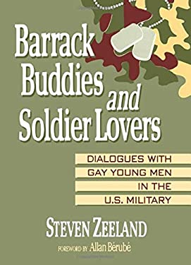 Barrack Buddies and Soldier Lovers 9781560230328