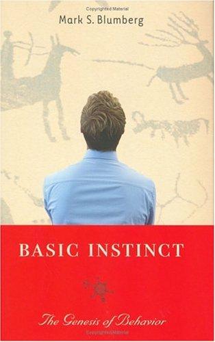 Basic Instinct: The Genesis of Behavior 9781560256595