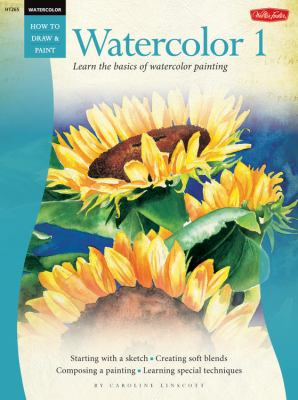 Beginner's Guide: Watercolor 1 9781560104537