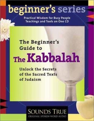 Beginner's Guide to the Kabbalah 9781564558589