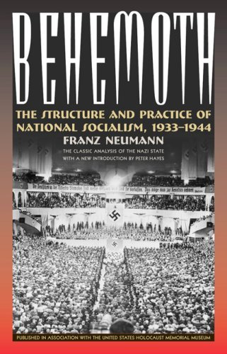 Behemoth: The Structure and Practice of National Socialism, 1933-1944 9781566638197