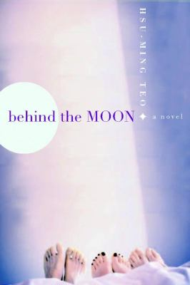 Behind the Moon 9781569474402
