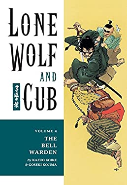 Lone Wolf and Cub Volume 4: Bell Warden 9781569715055
