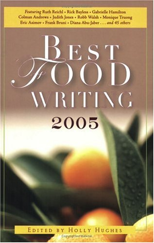 Best Food Writing 2005 9781569243459