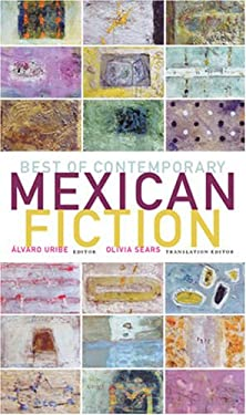 Best of Contemporary Mexican Fiction 9781564785145