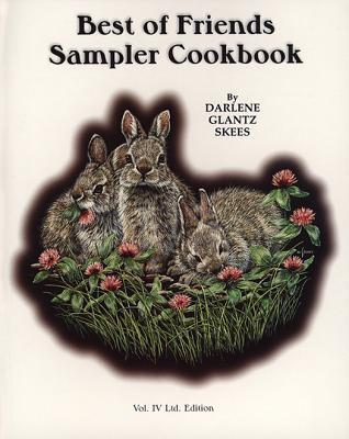 Best of Friends Sampler Cookbook 9781560372134