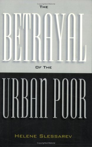 Betrayal of Urban Poor PB 9781566395434