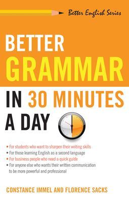 Better Grammar in 30 Minutes a Day 9781564142047