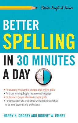 Better Spelling in 30 Minutes a Day 9781564142023