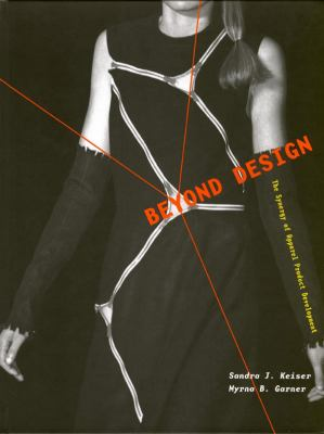Beyond Design: The Synergy of Apparel Product Debel 9781563672170