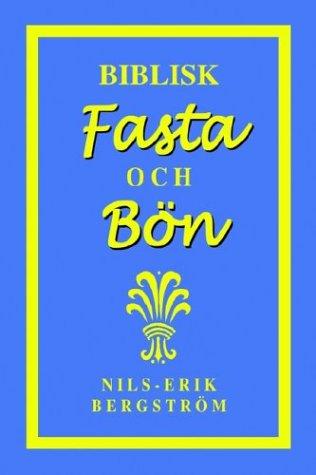 Biblisk Fasta Och Bvn 9781565990395