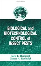 Biological and Biotechnological Control of Insect Pests 7010897