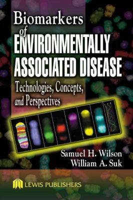 Biomarkers of Environmentally Associated Disease 9781566705967