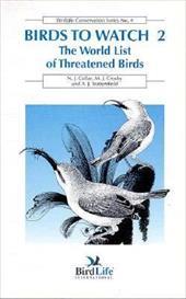 Birds to Watch 2: The World List of Threatened Birds 6945309