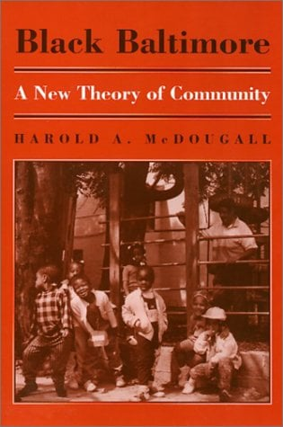 Black Baltimore: A New Theory of Community 9781566390378