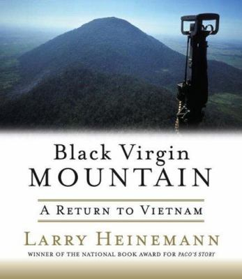 Black Virgin Mountain: A Return to Vietnam 9781565119529