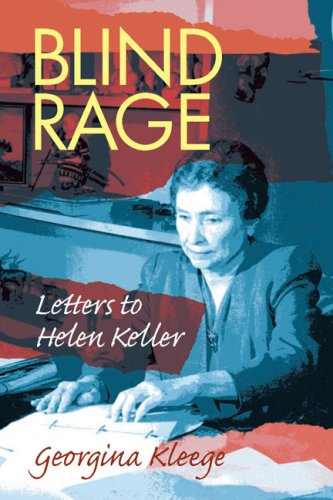 Blind Rage: Letters to Helen Keller 9781563682957