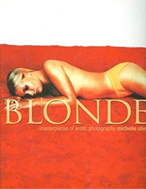 Blondes: Ultimate Glamour Photography 9781560254171
