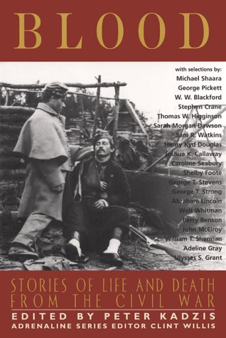 Blood: Stories of Life and Death from the Civil War 9781560252597