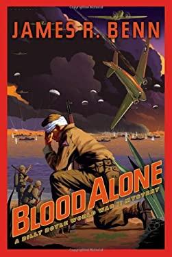 Blood Alone: A Billy Boyle World War II Mystery 9781569475164