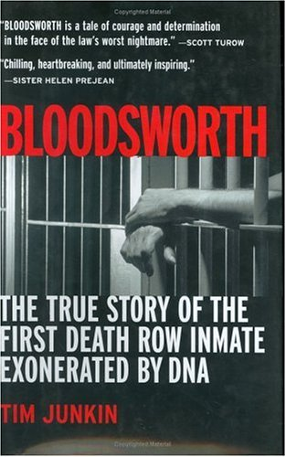 Bloodsworth: The True Story of the First Death Row Inmate Exonerated by DNA 9781565124196