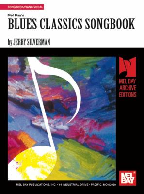 Blues Classics Songbook 9781562224196