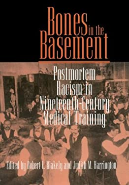 Bones in the Basement: Postmortem in Nineteenth-Century Medical Training 9781560987505