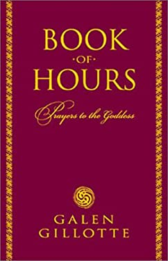 Book of Hours: Prayers to the Goddess 9781567182736