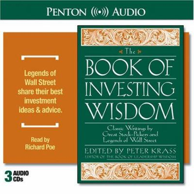 Book of Investing Wisdom: Classic Writings by Great Stock-Pickers and Legends of Wall Street 9781560159506