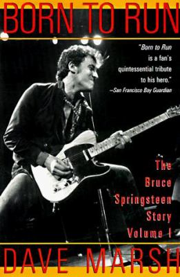 Born to Run: The Bruce Springsteen Story 9781560251026