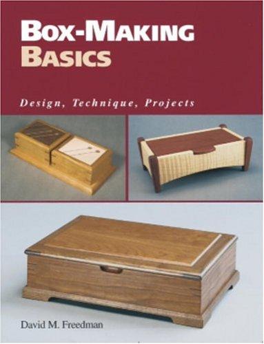 Box-Making Basics: Design, Technique, Projects 9781561581238