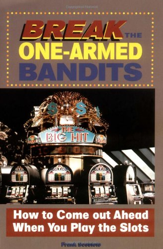 Break the One-Armed Bandits 9781566250016