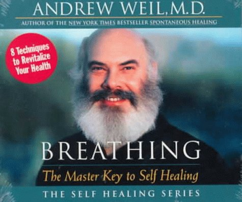 Breathing: The Master Key to Self Healing 9781564557261