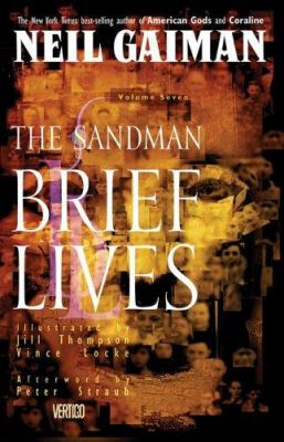 Sandman, The: Brief Lives - Book VII 9781563891380