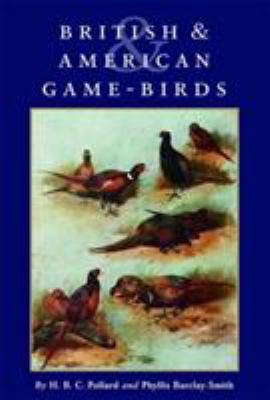 British & American Game-Birds 9781564160713