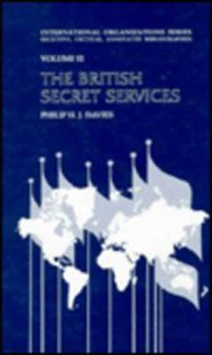 British Secret Services: An Annotated Bibliography 9781560002314