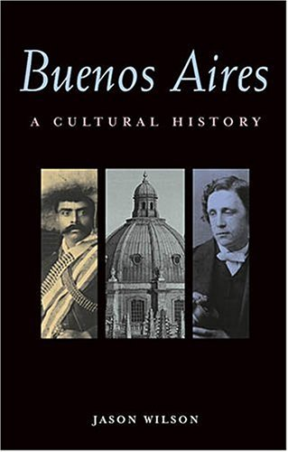Buenos Aires: A Cultural and Literary Companion 9781566563475