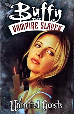 Buffy the Vampire Slayer: Uninvited Guests 9781569714362