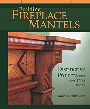 Building Fireplace Mantels 9781561583850