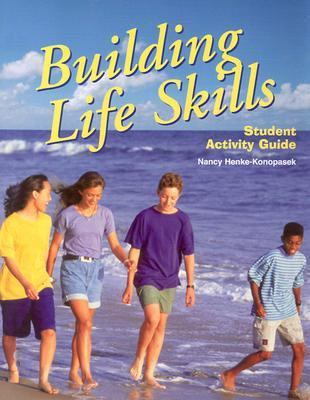 Building Life Skills: Student Activity Guide 9781566378871