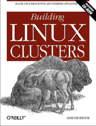 Building Linux Clusters [With CDROM] 9781565926257