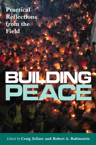Building Peace: Practical Reflections from the Field 9781565492868