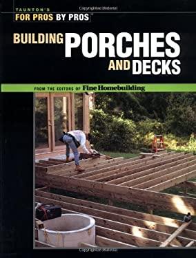 Building Porches and Decks 9781561585397
