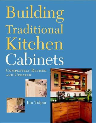 Building Traditional Kitchen Cabinets 9781561587971