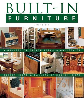 Built-In Furniture: A Gallery of Design Ideas 9781561583959
