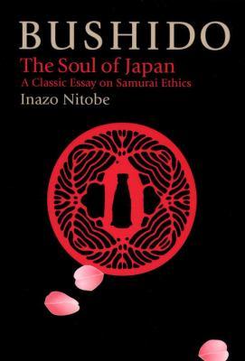 Bushido: The Soul of Japan 9781568364407