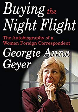 Buying the Night Flight: The Autobiography of a Woman Foreign Correspondent 9781560005292
