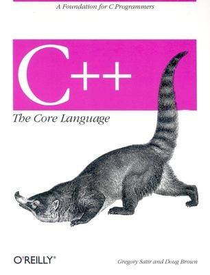 C++ the Core Language 9781565921160