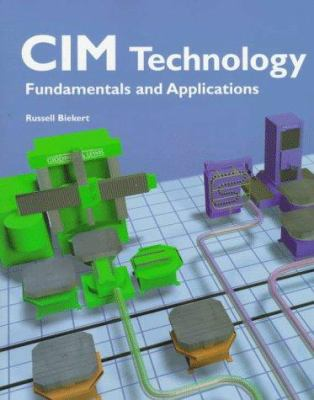 CIM Technology: Fundamentals and Applications
